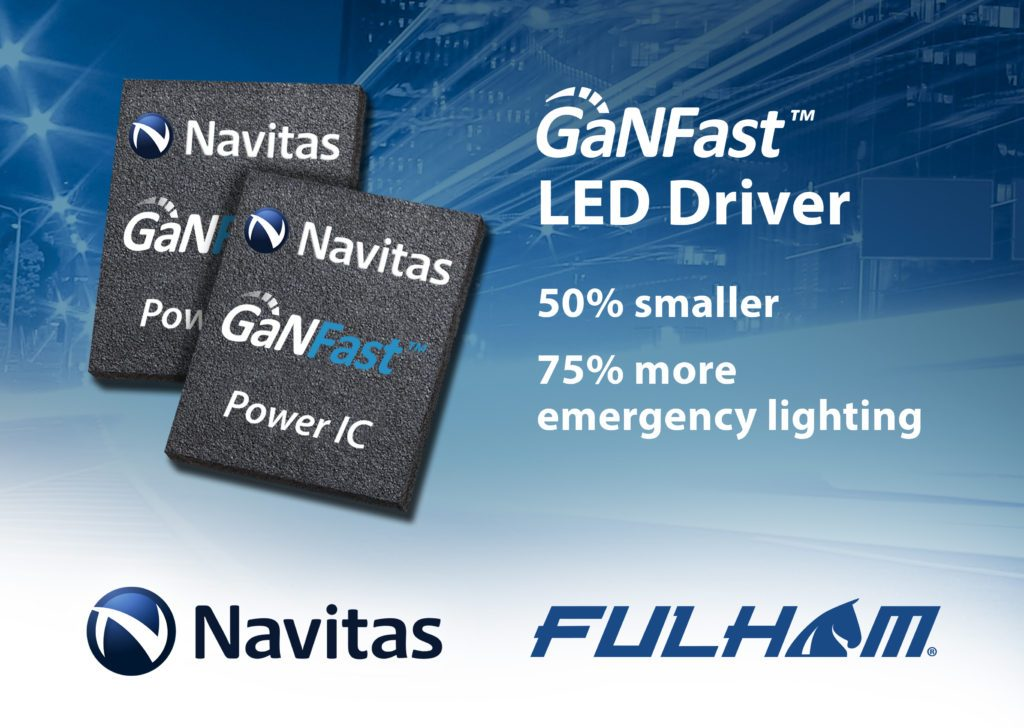 Navitas' GaNFast™ Enables 2x Shrink and 75% More Emergency Lighting-Chargerlab